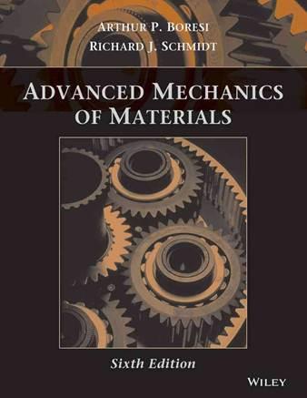 Advanced Mechanics of Materials, 6E , ISBN  9780471438816