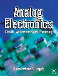 Analog Electronics : Circuits, Systems and Signal Processing, ISBN  9780750650953