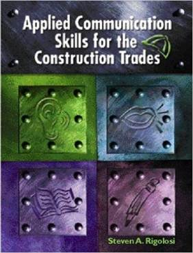 Applied Communications Skills for the Construction Trades,  1st Edition ISBN 9780130933553
