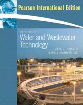 Water and Wastewater Technology : International Edition, ISBN 9780131599659