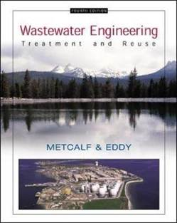 Wastewater Engineering: Treatment and Reuse, ISBN 9780070418783