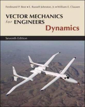 Vector Mechanics for Engineers : Dynamics , 7 E  ISBN 9780071218290