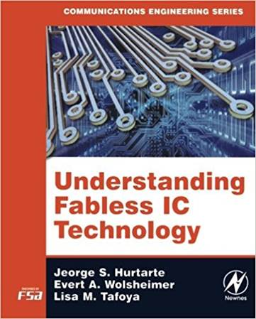 Understanding Fabless IC Technology  1st Edition , ISBN 9780750679442