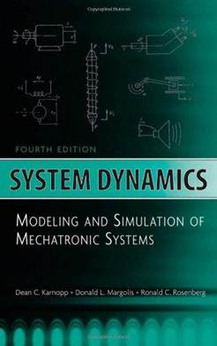System Dynamics : Modeling and Simulation of Mechatronic Systems , ISBN 9780471709657
