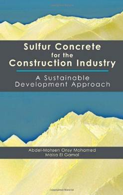 Sulfur Concrete for the Construction Industry    ISBN 9781604270051