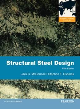 Structural Steel Design International Edition  ISBN 9780273751359