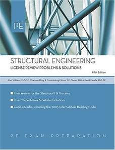 Structural Engineering: License Review Problems  Solutions  9781419516481