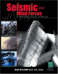 Seismic and Wind Forces: Structural Design Examples  9781892395757
