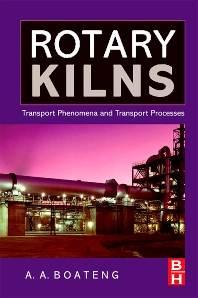 Rotary Kilns  : Transport Phenomena and Transport Processes  ISBN 9780750678773