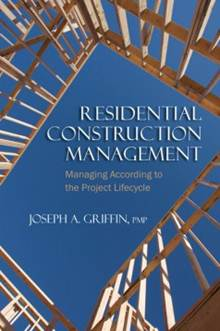 Residential Construction Management  ISBN 9781604270228