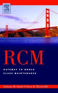 RCM--Gateway to World Class Maintenance , ISBN 9780750674614