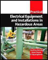 Practical Electrical Equipment and Installations in Hazardous Areas  ISBN 9780750663984