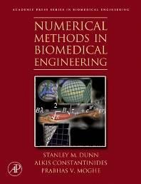 Numerical Methods in Biomedical Engineering  ISBN  9780080470801