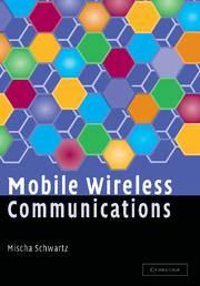 Mobile Wireless Communications   International Student Edition  9780521671514