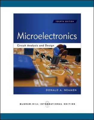 Microelectronics Circuit Analysis and Design  ISBN 9780071289474