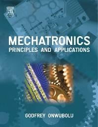 Mechatronics  Principles and Applications  ISBN  9780750663793