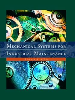 Mechanical Systems for Industrial Maintenance   ISBN 9780130164902