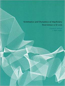 Kinematics and Dynamics of Machinery  SI  ISBN 9780131866416