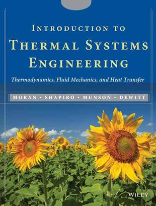 Introduction to Thermal Systems Engineering ISBN 9780471429012