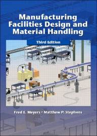 Manufacturing Facilities Design and Material Handling    ISBN  9780131125353