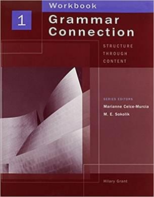 Grammar Connection 1 : Structure Through Content Workbook (P)  ISBN 9781413008340