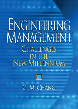Engineering Management : Challenges in the New Millennium  ISBN 9780131446786