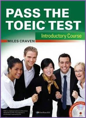 Pass the TOEIC Test Introductory Course (+Complete Audio MP3  Answer Key)  ISBN   9781908881007