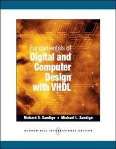 Fundamentals of Digital  Computer Design with VHDL  ISBN : 9781259007552