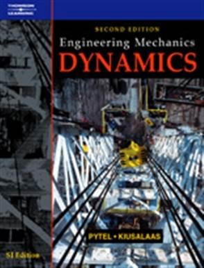 Engineering Mechanics: Dynamics  2E  ISBN 9781861526182