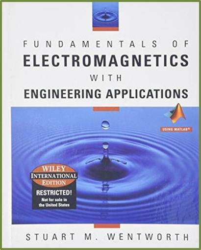 Fundamentals of Electromagnetics with Engineering Applications  ISBN  9780471661320