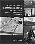 Engineering Communication:A Practical Guide to Workplace for Engineers  ISBN 9780495295983