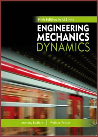 Engineering Mechanics : Dynamics, 5E SI Units  ISBN 9789810679644