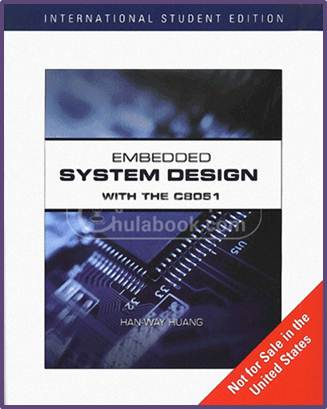 Embedded System Design with C8051, International Edition 1st Edition  ISBN  9780495667643