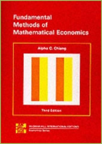 Fundamental Methods of Mathematical Economics 3e  ISBN  9780070662193