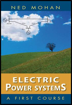 Electric Power Systems: A First Course  ISBN  9781118074794