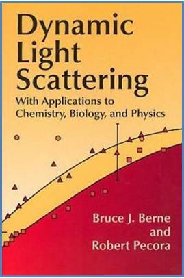 Dynamic Light Scattering:With Applications to Chemistry,Biology,and Physics  ISBN  9780486411552