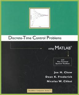 Discrete-Time Control Problems Using MATLAB   ISBN  9780534384777