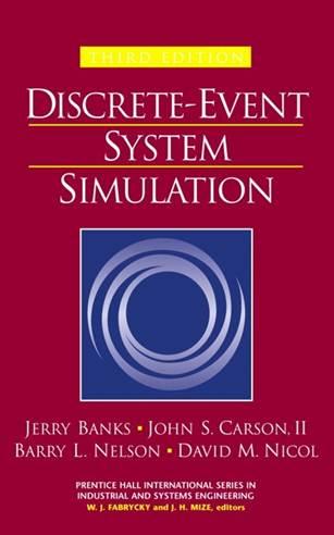 Discrete-Event System Simulation, ISBN  9780130887023