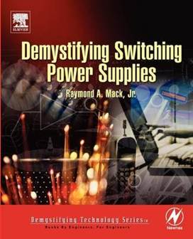 Demystifying Switching Power Supplies  ISBN 9780750674454