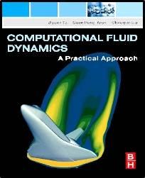 Computational Fluid Dynamics : A Practical Approach    ISBN  9780750685634