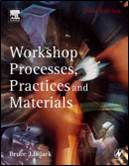 Workshop Processes, Practices and Materials  ISBN  9780750660730