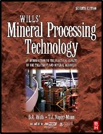 Wills\' Mineral Processing Technology  ISBN: 9780750644501
