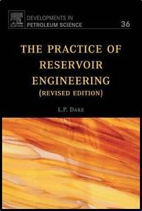 The Practice of Reservoir Engineering (Revised Edition), Volume 36  ISBN  9780444506719,