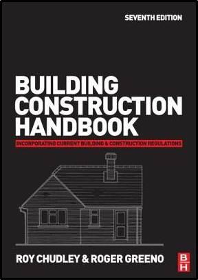 Building Construction Handbook  (7th Revised edition)  ISBN  9780750686228
