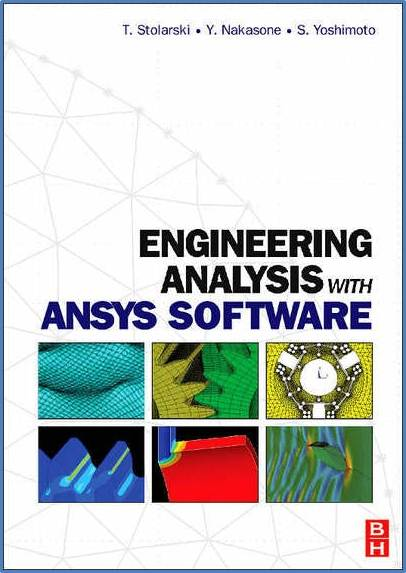 Engineering Analysis with ANSYS Software   ISBN 9780750668750