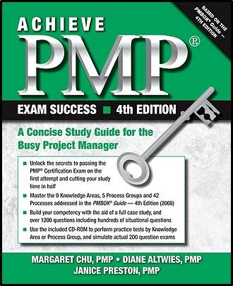 Achieve PMP Exam Success : A Concise Study Guide for the Busy Project Manager  ISBN  9781604270181