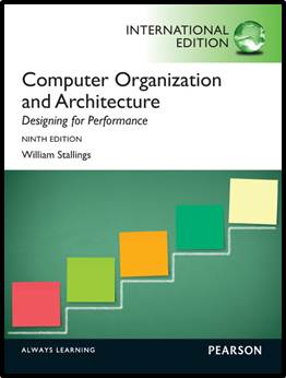 Computer Organization and Architecture : Designing for Performance 9ED  ISBN  9780273769194