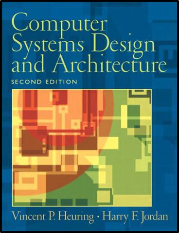 Computer Systems Design and Architecture  ISBN  9780130484406