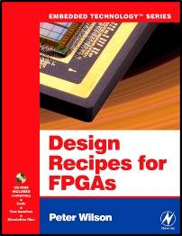 Design Recipes for FPGAs: Using Verilog and VHDL  ISBN  9780750668453