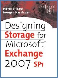 Designing Storage for Exchange 2007 SP1  ISBN  9781555583088